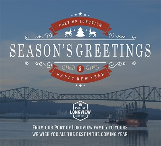 Season's Greetings and Happy New Year from the Port of Longview!